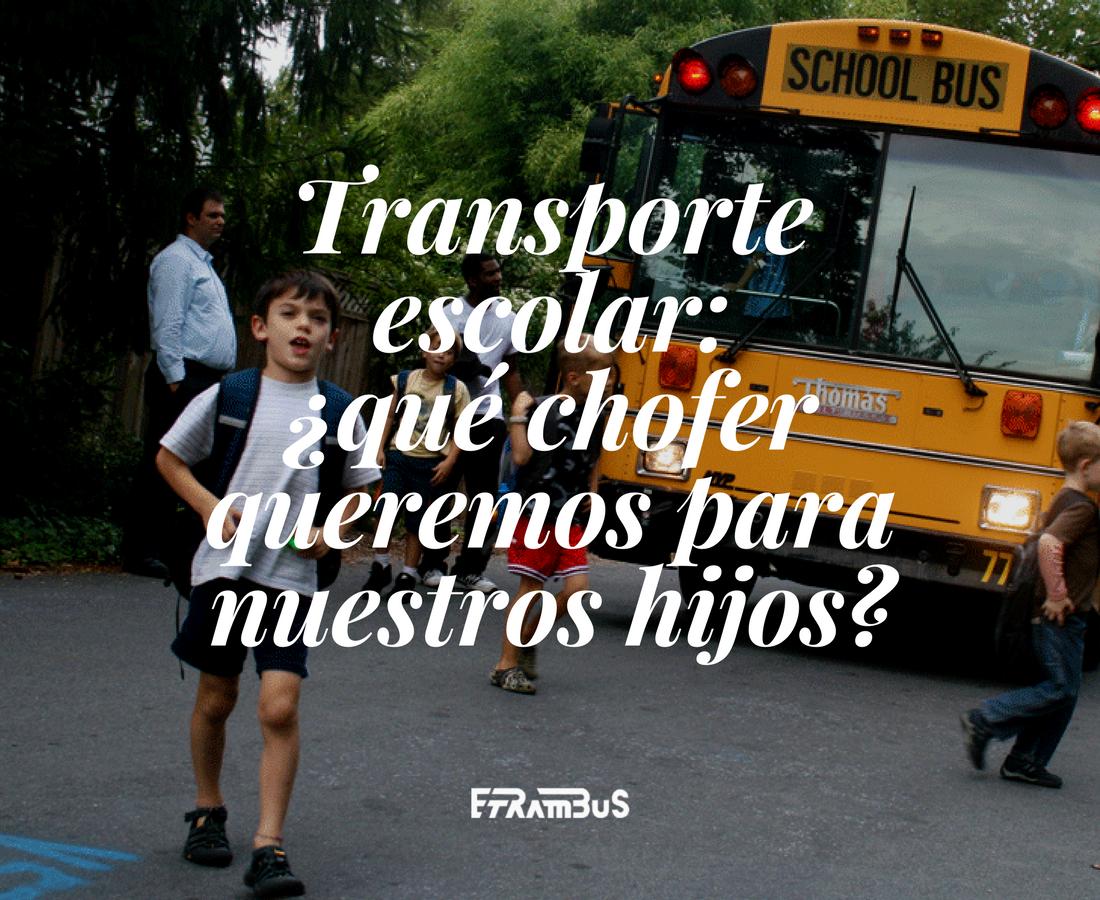 etrambus transporte escolar chofer
