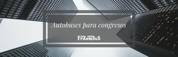 Alquiler de autobús para congresos en Madrid